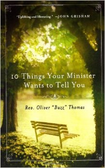 Ten Things Your Minister Wants to Tell You