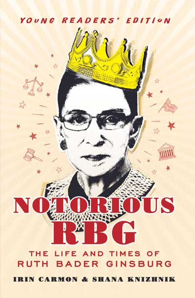Notorious RBG Young Readers' Edition