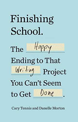 Finishing School by Danelle Morton
